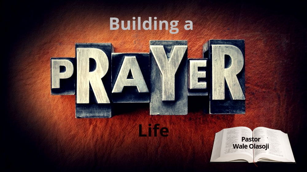 BUILDING A PRAYER LIFE Image