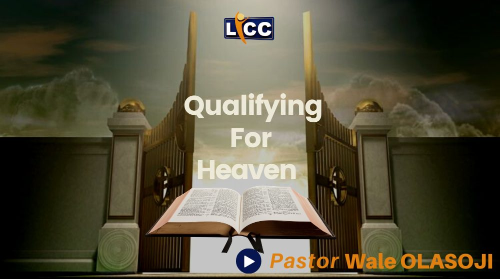 Qualifying For Heaven