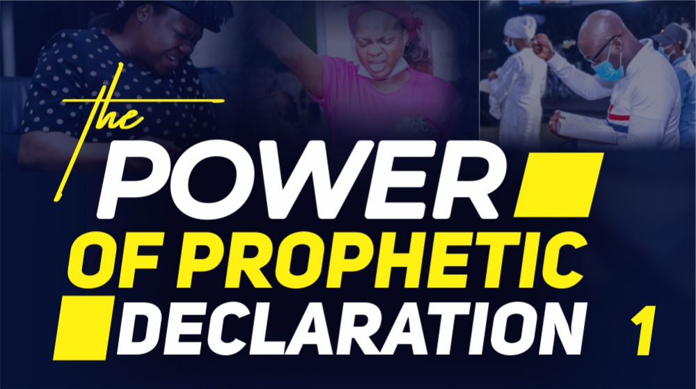 The Power Of Prophetic Declarations Image