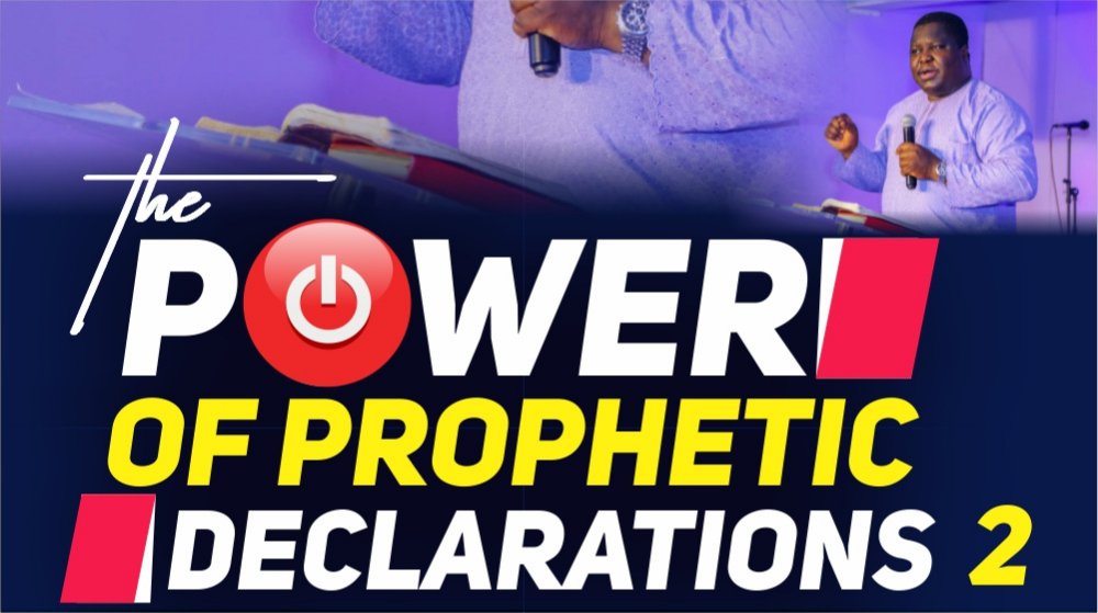 The Power Of Prophetic Declarations2 Image